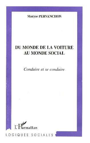 DU MONDE DE LA VOITURE AU MONDE SOCIAL